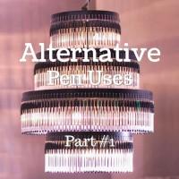 Alternative Uses of Pens (Part 1)
